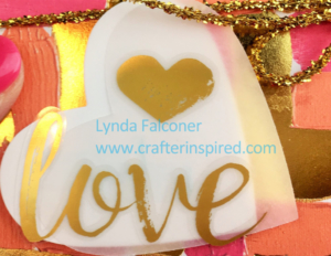 Painted Love Gold Vinyl Stickers embellish the Sweet & Sassy heart on this hand made valentine by Lynda Falconer, Stampin' Up Demonstrator at www.crafterinspired.com