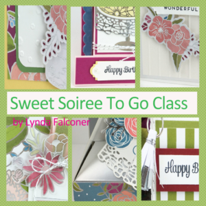 Sweet Soiree To Go Class by Lynda Falconer at www.crafterinspired.com/classes