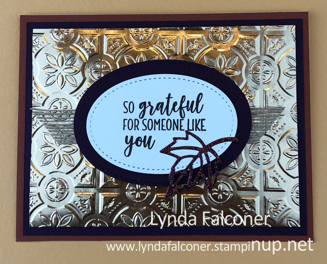 Easy Fall Card created with Tin Tile Embossing Folder by Lynda Falconer@www.lyndafalconer.stampinup.net